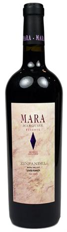 Mara Zinfandel Reserve Marquise Luvisi Ranch